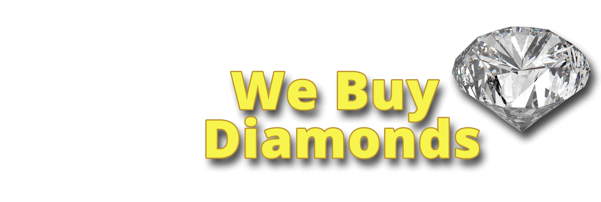 We Buy Diamonds - Denton & Watauga, TX