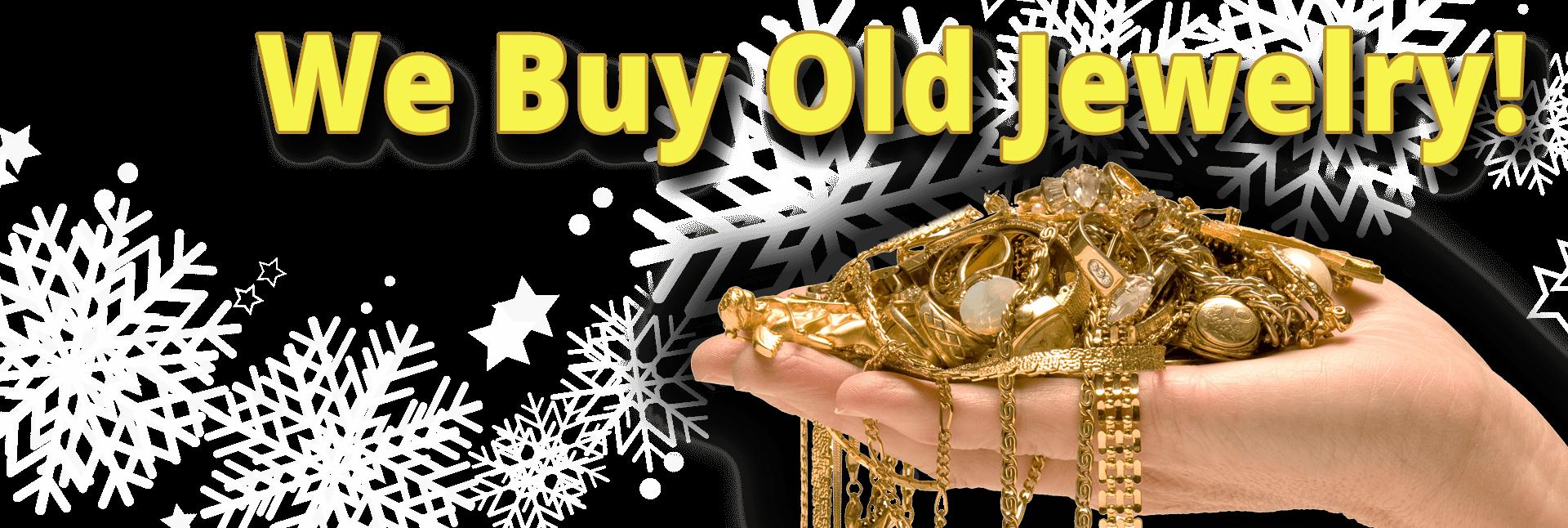 We Buy Old Jewelry